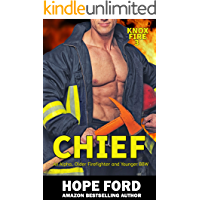 Chief: An Alpha Older Firefighter and Younger BBW (Knox Fire Book 3)