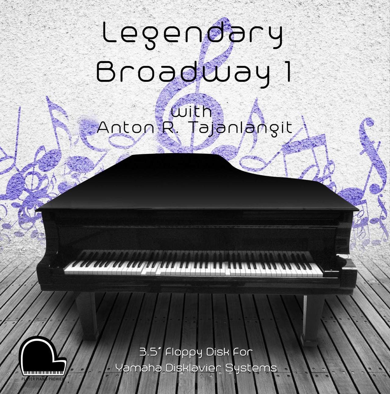 Legendary Broadway 1 - Yamaha Disklavier Compatible Player Piano Music on 3.5'' DD 720k Floppy Disk