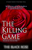 The Killing Game (Volumes One, Two, & Three of the First Book of The Killing Game Series)