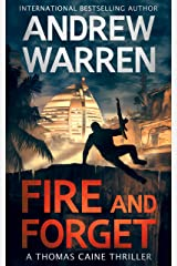 Fire and Forget (Thomas Caine Thrillers Book 3) Kindle Edition