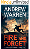 Fire and Forget (Thomas Caine Thrillers Book 3)