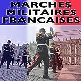 Marches Militaires Francaises