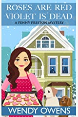 Roses Are Red Violet is Dead (A Penny Preston Mystery Book 3) Kindle Edition