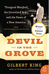 Devil in the Grove: Thurgood Marshall, the Groveland Boys, and the Dawn of a New America Kindle Edition