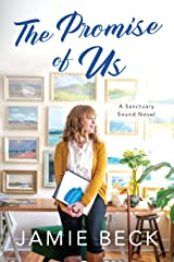 The Promise of Us (Sanctuary Sound Book 2) Kindle Edition