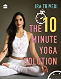10 Minute Yoga Solution
