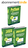 Code: 3 Books in 1: Advanced Guide to Programming Code with Python + JavaScript + Java (Python, JavaScript, Java, Code, Programming Language, Programming, Computer Programming) (English Edition)
