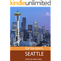 Top Ten Sights: Seattle