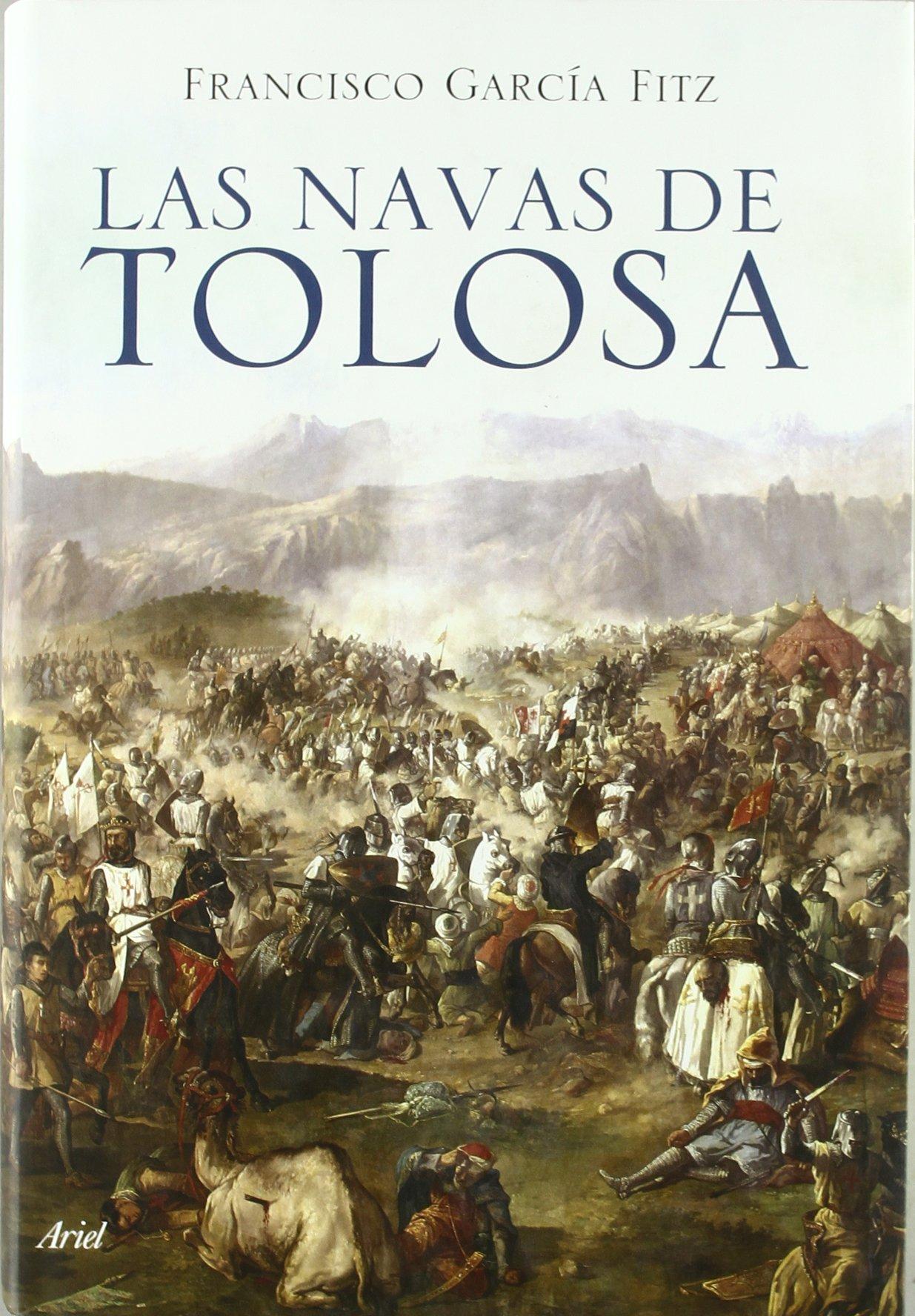 Las Navas de Tolosa (Grandes Batallas): Amazon.es: Garcia Fitz ...