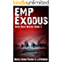 EMP Exodus (Dark New World, Book 2) - An EMP Survival Story