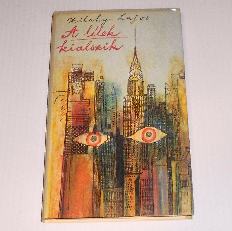 A Llek Kialszik Regny Hungarian Edition Lajos Zilahy