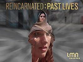 Reincarnated: Past Lives Season 1