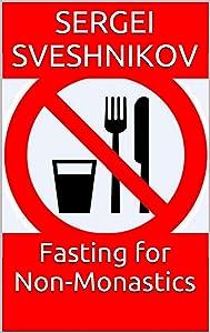 Fasting for Non-Monastics