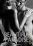 Beautiful Paradise - volume 6