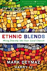 Ethnic Blends: Mixing Diversity into Your Local Church (Leadership Network Innovation Series) Kindle Edition