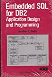 Embedded S. Q. L. for DB2: Cobol Application, Design and Programming
