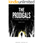 The Prodigals: A Journey Home in the Dark (English Edition)