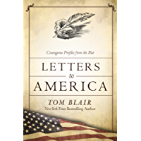 Letters to America: Courageous Voices from the Past (English Edition)