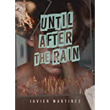 Until After the Rain
