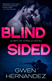 Blindsided: A Military Romantic Suspense (Men of Steele Book 3)