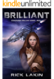 Brilliant: Book One of the StarCruiser Brilliant Series
