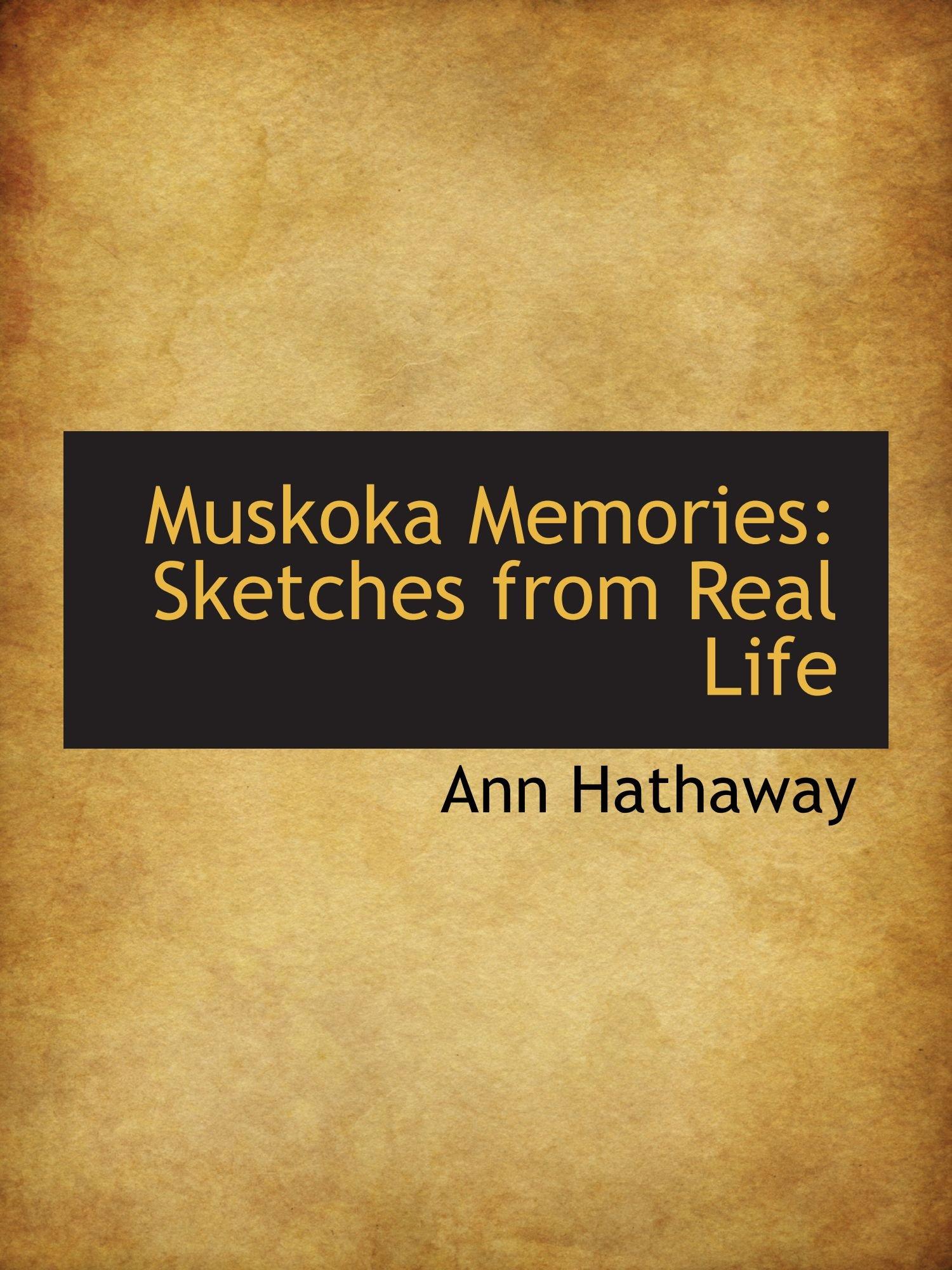 Muskoka Memories: Sketches from Real Life PDF
