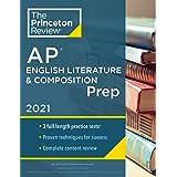Princeton Review AP English Literature & Composition Prep, 2021: Practice Tests + Complete Content Review + Strategies & Tech