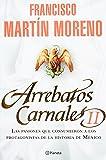 Arrebatos Carnales II (Spanish Edition)