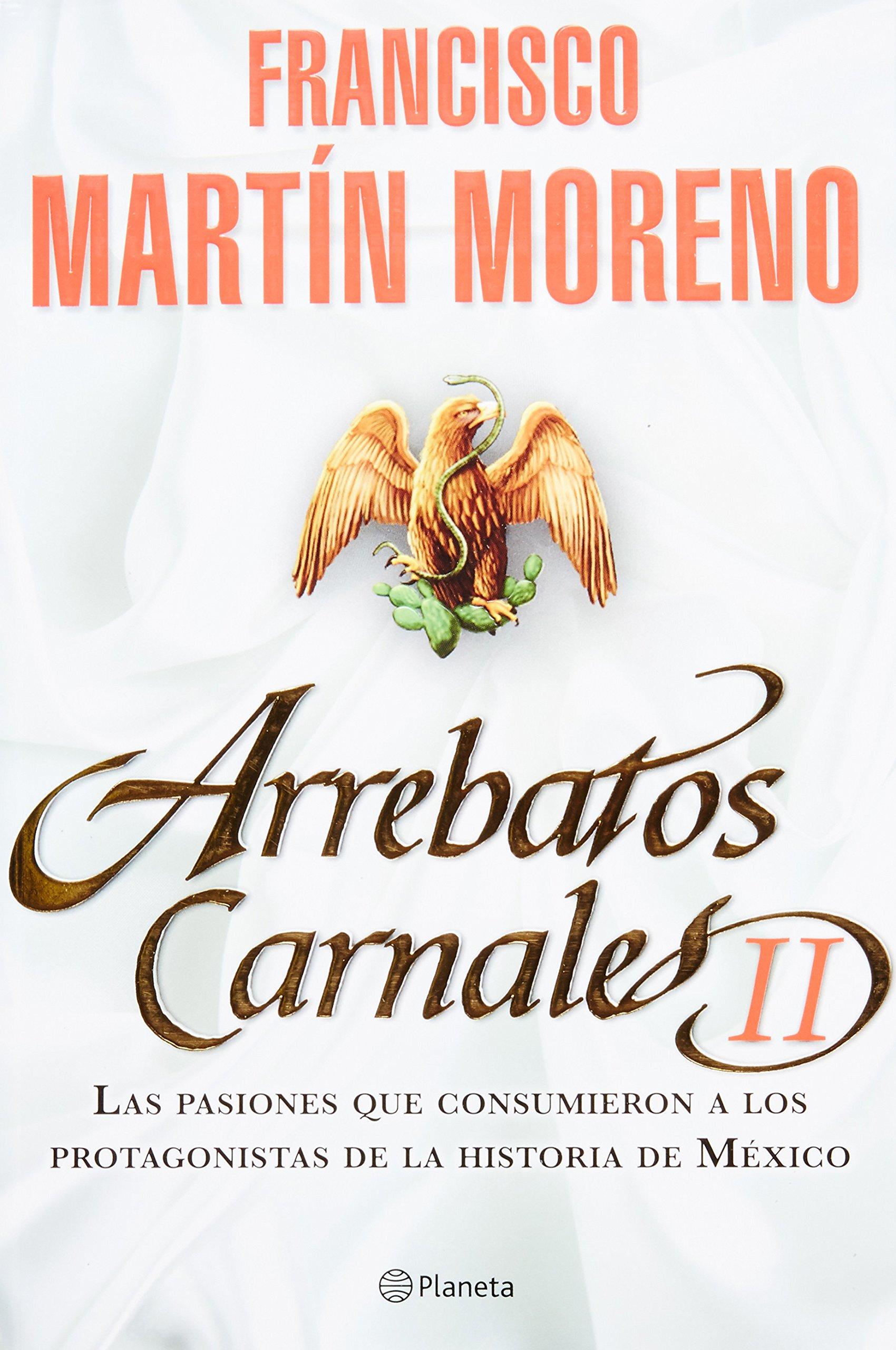 Arrebatos Carnales II (Spanish) Paperback – Dec 28 2010