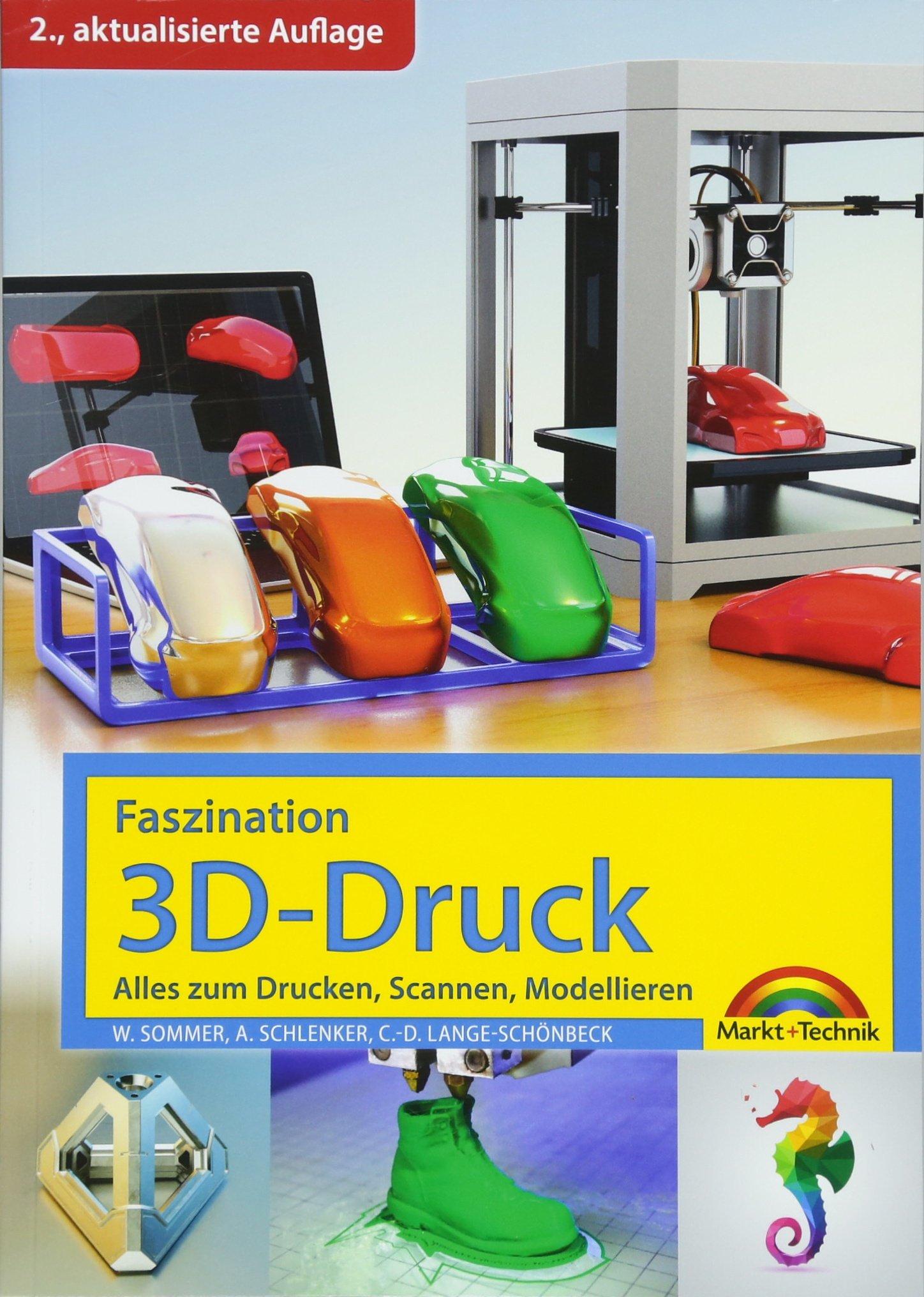 faszination-3d-druck-2-aktualisierte-auflage-alles-zum-drucken-scannen-modellieren