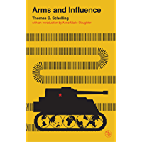 Arms and Influence (Veritas Paperbacks)