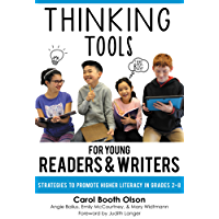 Thinking Tools for Young Readers and Writers: Strategies to Promote Higher Literacy in Grades 2–8