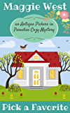 Pick a Favorite (Antique Pickers in Paradise Cozy Mystery Book 10)