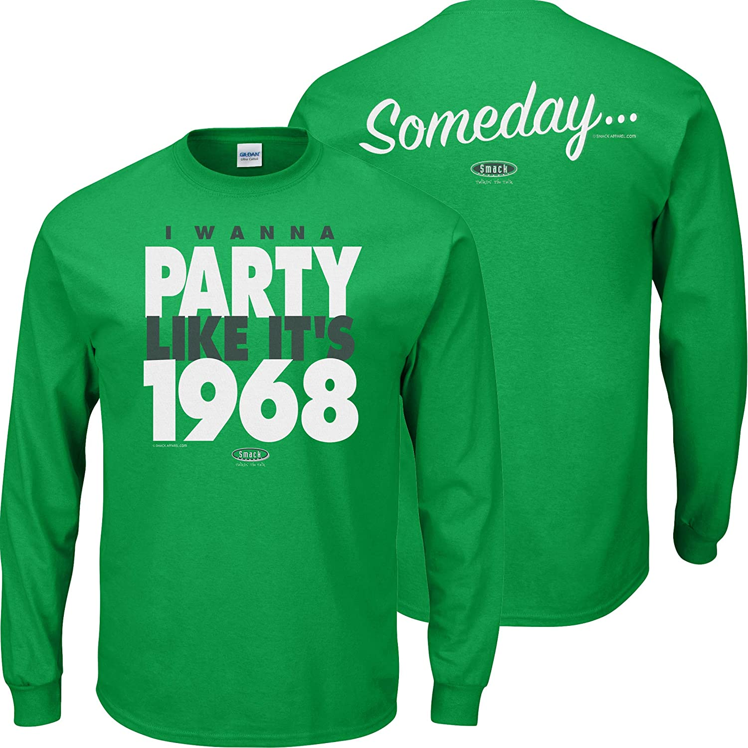 Someday/… I Wanna Party Like Its 1968 Smack Apparel New York Football Fans Green T-Shirt Sm-5X