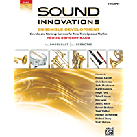 Sound Innovations for Concert Band: Ensemble Development for Young Band - Trumpet: Chorales and Warm-up Exercises for… book cover