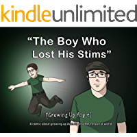 [Growing Up Aspie] The Boy Who Lost His Stims