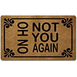 Funny Welcome Mat Monogram Rug Oh No Not You Again Funny Welcome DoormatsPersonalized Home Decor Rugs Funny Quote Rubber Door