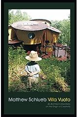 Villa Vuoto: An Architect's Manifesto on the Origin of Creativity Kindle Edition