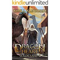 Dragon Heart: Sea of Sand. LitRPG Wuxia Series: Book 4