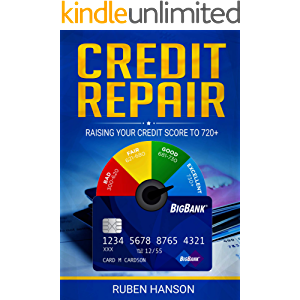 Credit Repair: Raising Your Credit Score To 720+