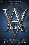 Vampire Academy: The Untold Stories