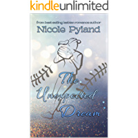The Unexpected Dream (Sports Series Book 3) book cover