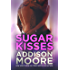 Sugar Kisses (3:AM Kisses)