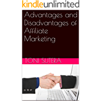 Advantages and Disadvantages of Affiliate Marketing