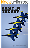 Army in the sky