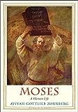 Moses: A Human Life (Jewish Lives)
