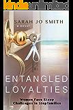 Entangled Loyalties