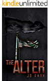 THE ALTER: A Super Human CIA Thriller