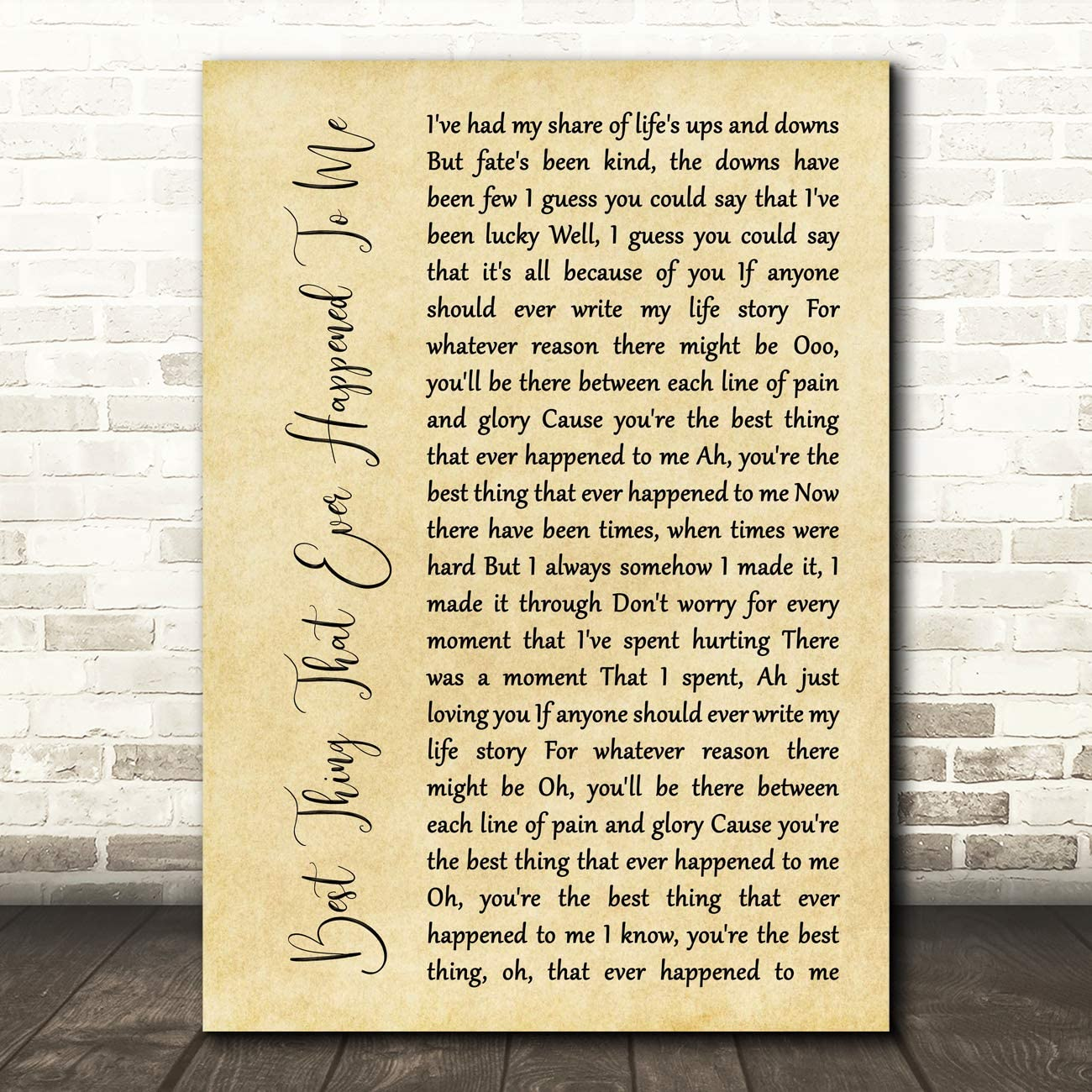 Best Thing That Ever Happened to Me Rustic Script Song Lyric Quote Wall Art Gift Print