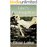 Linc's Redemption: A Brother of Devil's Comfort MC Series 1 Book 2 (A Brothers of Devil's Comfort MC)